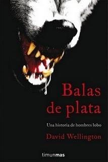 Balas de plata  by  David Wellington