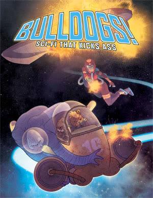 Bulldogs! Sci-fi That Kicks Ass Brennan Taylor