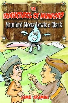 Munford Meets Lewis and Clark (The Adventures of Munford, #1) Jamie Aramini