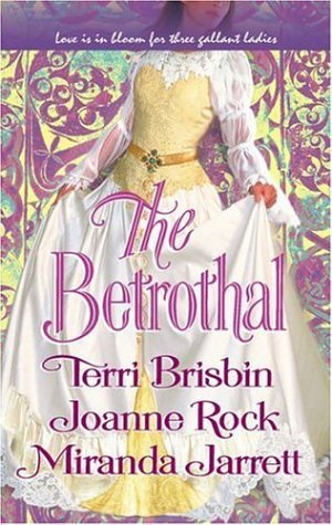 The Betrothal: The Claiming Of Lady Joanna/Highland Handfast/A Marriage In Three Acts  by  Terri Brisbin