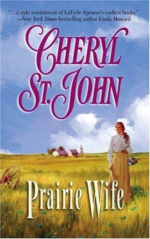 Prairie Wife  by  Cheryl St.John