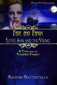 Love: Ann and the Viking (Fate and Fangs, #1)  by  Kristin Battestella