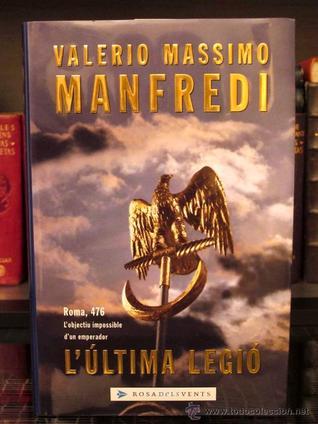Lúltima legió  by  Valerio Massimo Manfredi