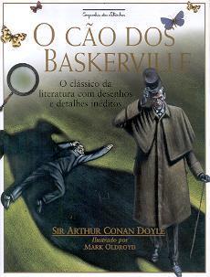 O CAO DOS BASKERVILLE: O CLASSICO DA LITERATURA COM DESENHOS Arthur Conan Doyle