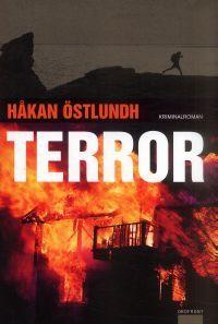 Terror (Fredrik Broman, #3)  by  Håkan Östlundh