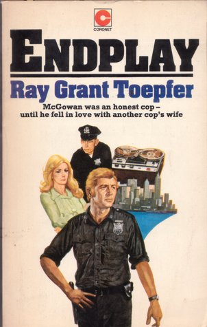 End Play Ray Grant Toepfer