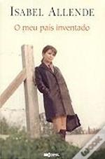 O Meu País Inventado  by  Isabel Allende