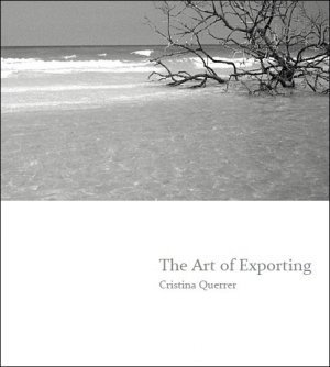 Art of Exporting  by  Cristina Querrer