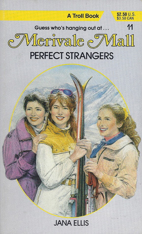 Perfect Strangers (Merivale Mall, #11) Jana Ellis