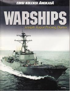 Warships: Jelajah Kapal Perang Dunia  by  Tim Penyusun Edisi Koleksi Angkasa