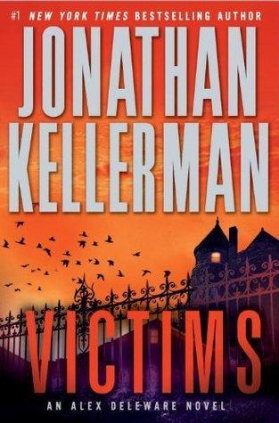 Victims (Alex Delaware, #27) Jonathan Kellerman