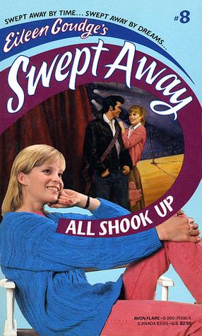 All Shook Up (Eileen Goudges Swept Away, #8)  by  Francess Lin Lantz