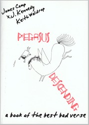 Pegasus Descending: A Book of the Best Bad Verse James  Camp