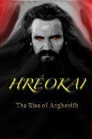 HRÉOKAI: THE RISE OF AZGHARÁTH Jeff Shanley