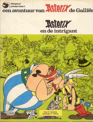 Asterix en de Intrigant (Asterix-Dargaud, #13)  by  René Goscinny