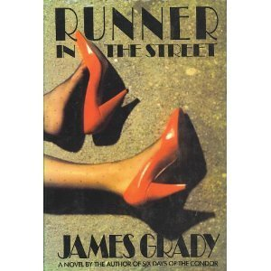 Runner In The Street  by  James Grady
