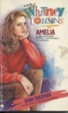 Amelia (Whitney Cousins, #2) Jean Thesman