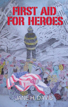 First Aid for Heroes Jane H. Davis