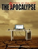 The Epocalypse: Emails at the End Jessy Marie Roberts