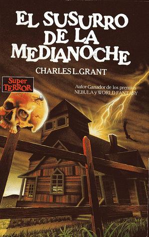 El Susurro de la Medianoche Charles L. Grant