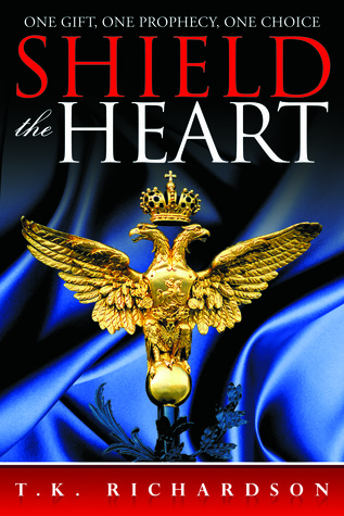 Shield the Heart (Heart, #2)  by  T.K. Richardson
