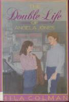 The Double Life Of Angela Jones Hila Colman