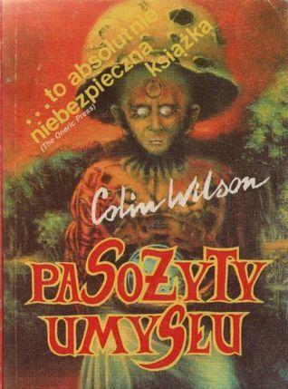 Pasożyty umysłu Colin Wilson