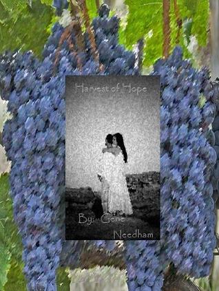 Harvest of Hope Gene Needham