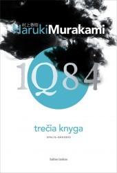 1Q84. Trečia knyga (1Q84, #3)  by  Haruki Murakami