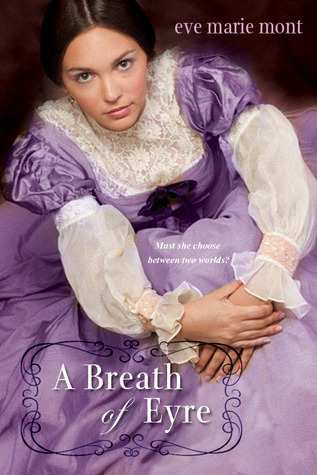 A Breath of Eyre (Unbound, #1)  by  Eve Marie Mont