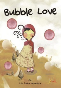 Bubble Love  by  Fei