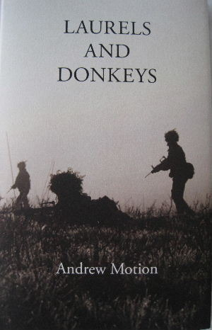 Laurels and Donkeys  by  Andrew Motion