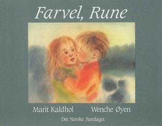 Farvel, Rune (Norwegian Edition)  by  Marit Kaldhol