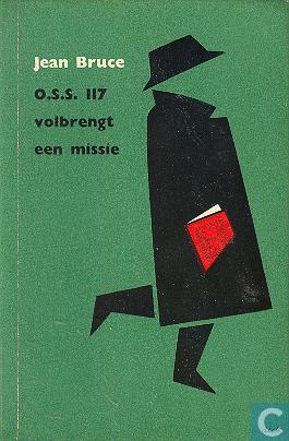 O.S.S. 117 volbrengt een missie  by  Jean Bruce