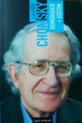 Demokrasi ve Eğitim  by  Noam Chomsky