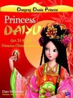 Dongeng Dunia Princess: Princess Daiyu  by  Dian Meliantari