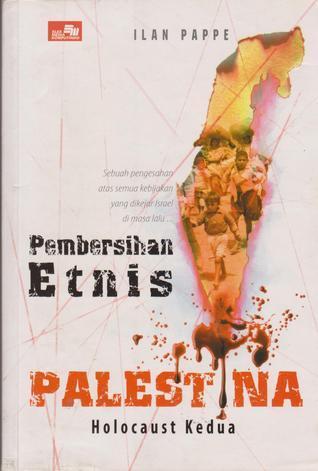 Pembersihan Etnis Palestina Ilan Pappé