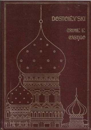 Crime e Castigo (Volume, #1)  by  Fyodor Dostoyevsky