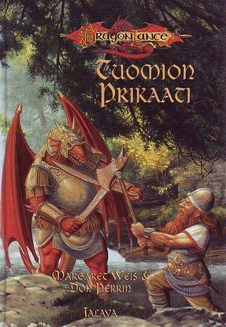 Tuomion Prikaati (Dragonlance: Kangin rykmentti, #1)  by  Margaret Weis
