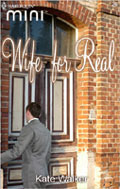 Wife for Real (Alcolar Family, #0)  by  Kate Walker
