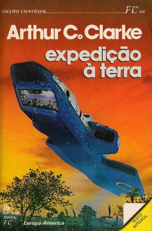 Expedição à Terra  by  Arthur C. Clarke