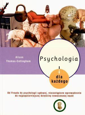 Psychologia dla każdego Alison Thomas-Cottingham