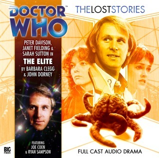 Doctor Who: The Elite (Doctor Who: The Lost Stories, #3.1) Barbara Clegg