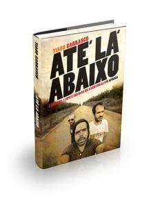 Até Lá Abaixo  by  Tiago Carrasco