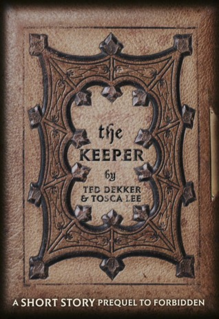 The Keeper  by  Ted Dekker