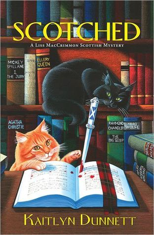 Scotched (A Liss MacCrimmon Mystery #5)  by  Kaitlyn Dunnett
