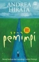 Sang Pemimpi (Tetralogi Laskar Pelangi, #2)  by  Andrea Hirata