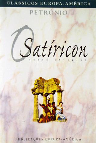 O Satíricon  by  Petronius Arbiter