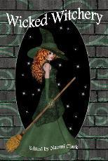 Wicked Witchery  by  Naomi Clark