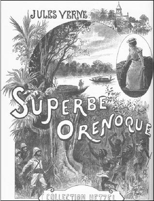 Le Superbe Orénoque Jules Verne